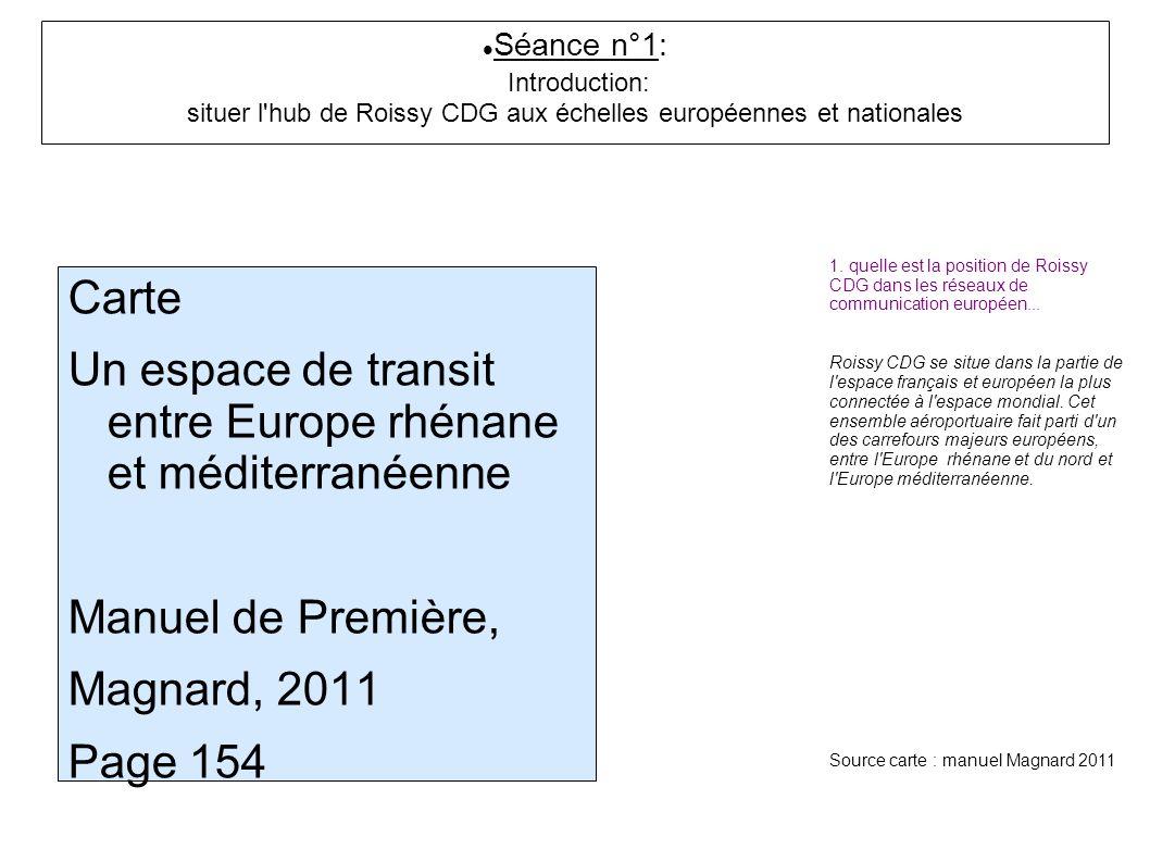 Séance n°1: Introduction: situer l hub de Roissy CDG aux échelles européennes et nationales