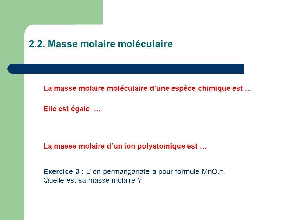 2.2. Masse molaire moléculaire