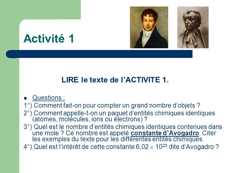 Activité 1 LIRE le texte de l'ACTIVITE 1. Questions :
