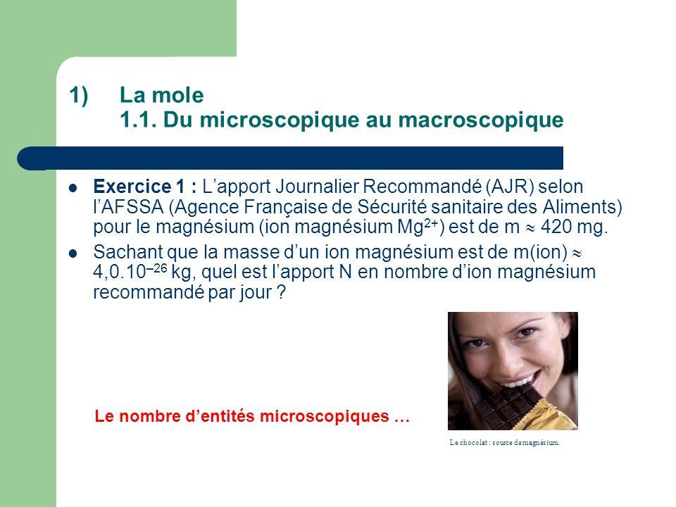 La mole 1.1. Du microscopique au macroscopique