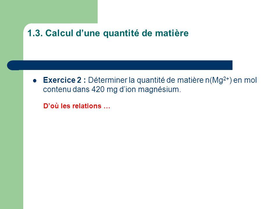1.3. Calcul d'une quantité de matière