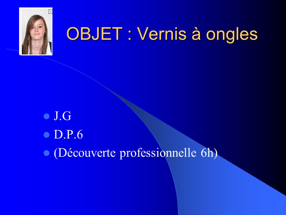 J.G D.P.6 (Découverte professionnelle 6h)