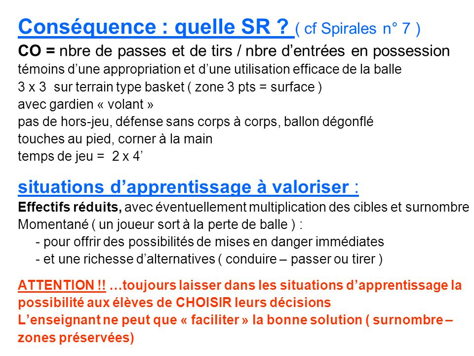 Conséquence : quelle SR ( cf Spirales n° 7 )