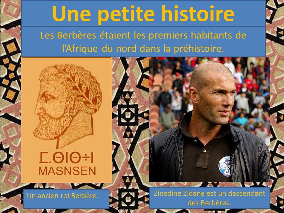 Zinedine Zidane est un descendant des Berbères.