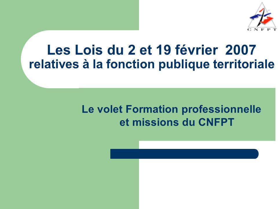 Les Lois du 2 et 19 février 2007 relatives à la fonction publique territoriale