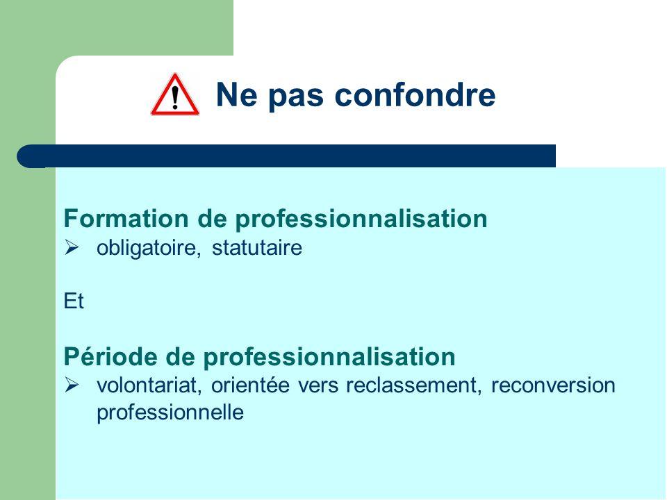 Ne pas confondre Formation de professionnalisation
