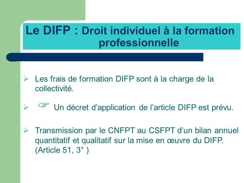 Le DIFP : Droit individuel à la formation professionnelle