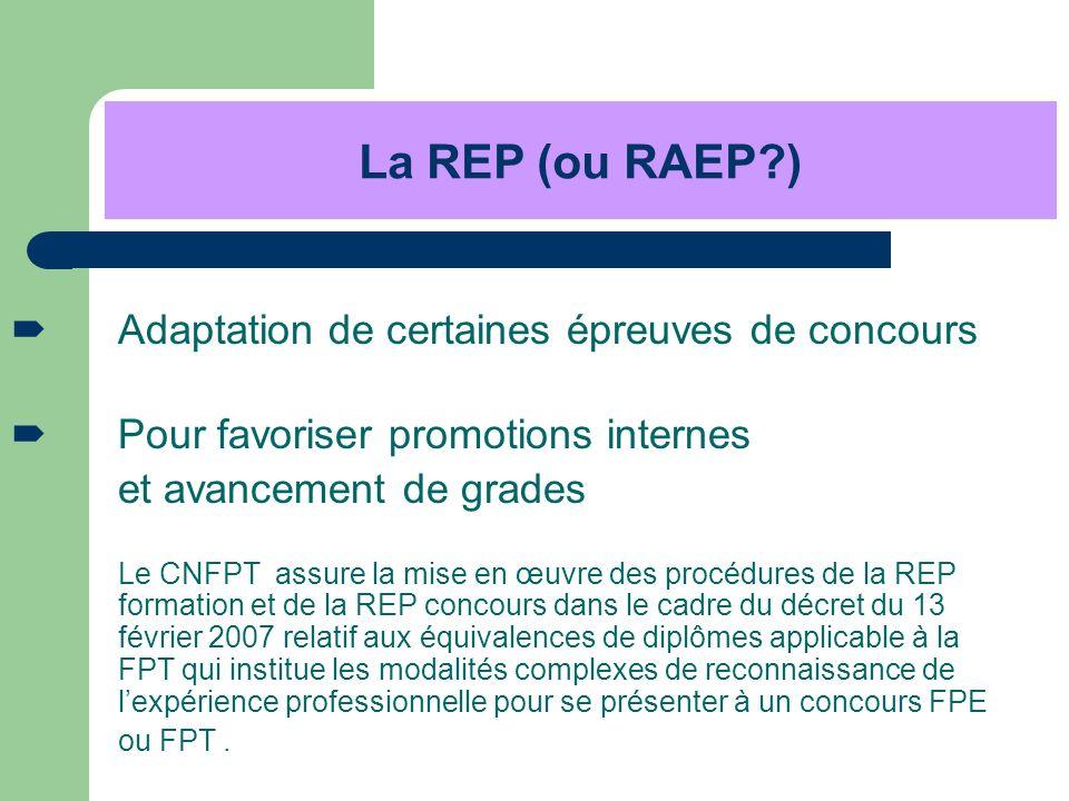 La REP (ou RAEP ) Adaptation de certaines épreuves de concours