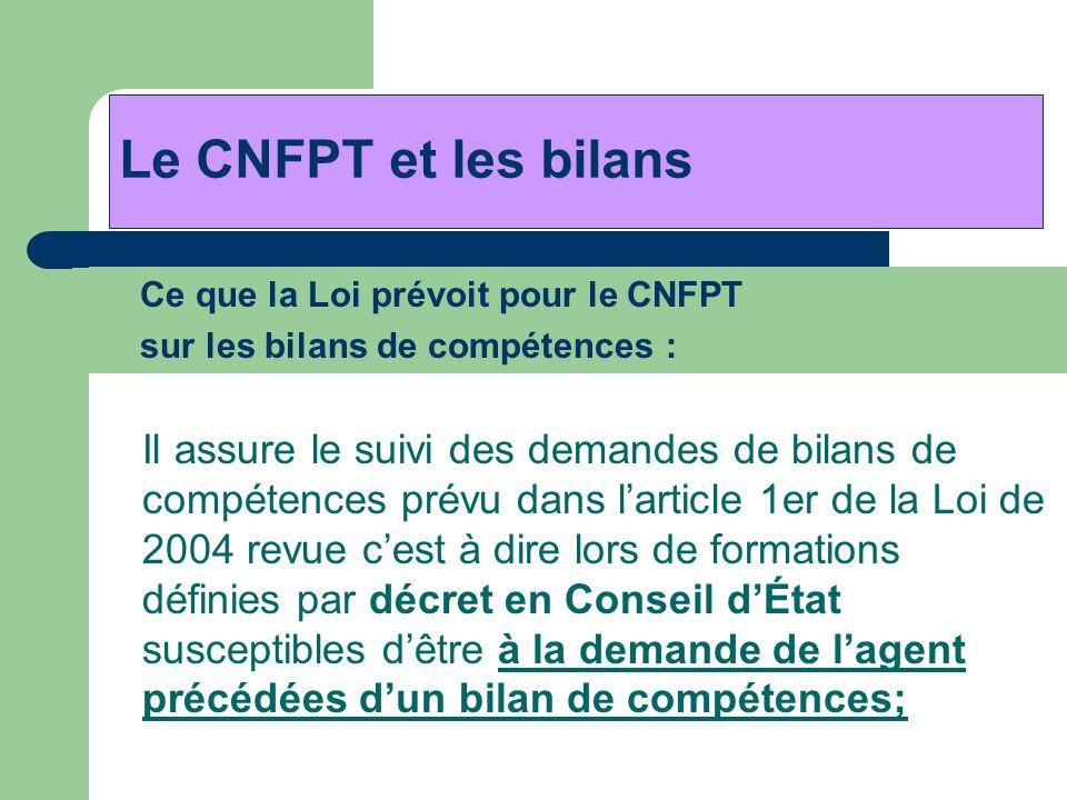 Le CNFPT et les bilans Ce que la Loi prévoit pour le CNFPT
