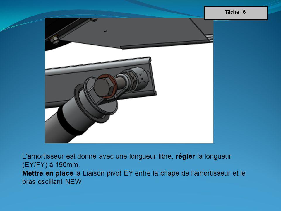 Tâche 6 L amortisseur est donné avec une longueur libre, régler la longueur (EY/FY) à 190mm.