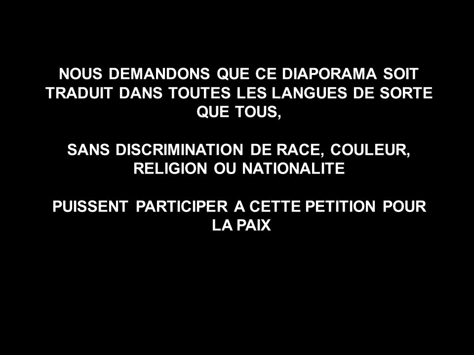 SANS DISCRIMINATION DE RACE, COULEUR, RELIGION OU NATIONALITE