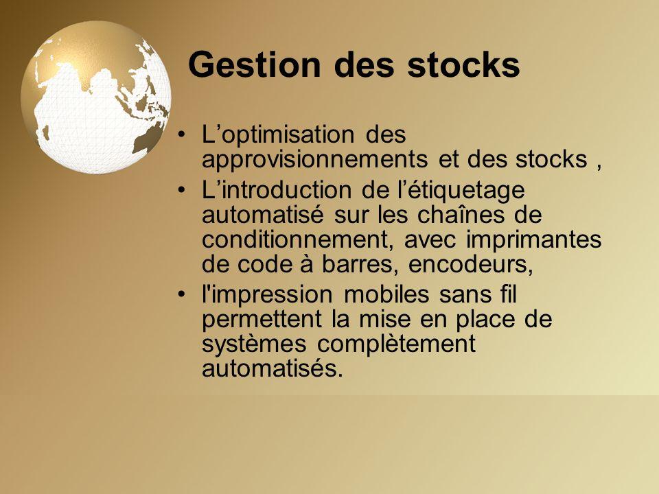 Gestion des stocksL'optimisation des approvisionnements et des stocks ,