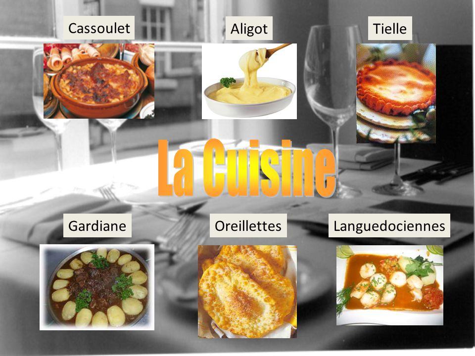 La Cuisine Cassoulet Aligot Tielle Gardiane Oreillettes