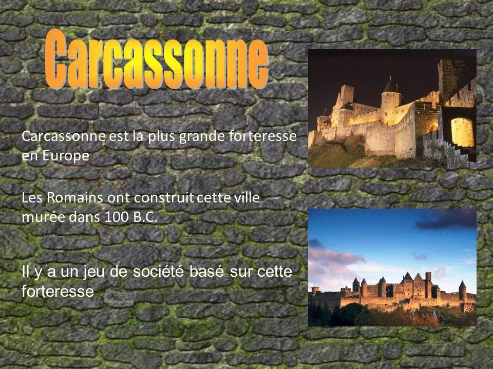 Carcassonne Carcassonne est la plus grande forteresse en Europe
