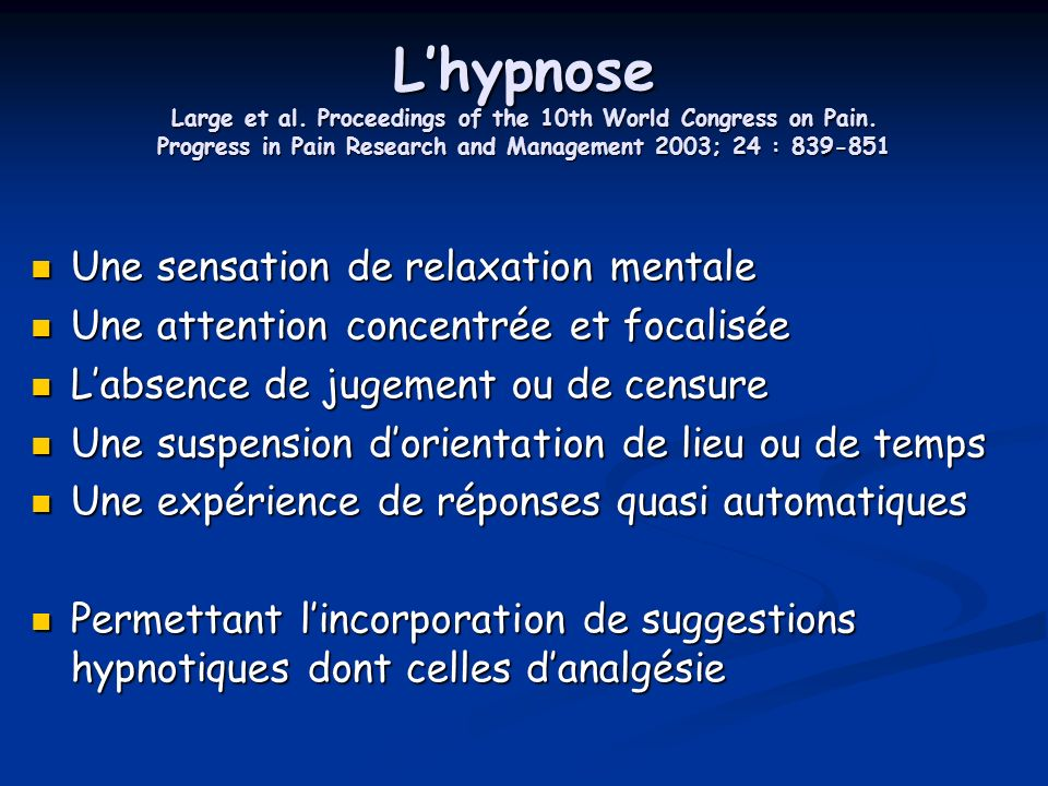L'hypnose Large et al. Proceedings of the 10th World Congress on Pain