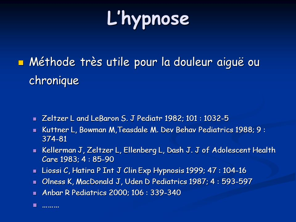 L'hypnose Méthode très utile pour la douleur aiguë ou chronique ………