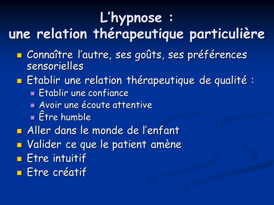 L'hypnose : une relation thérapeutique particulière