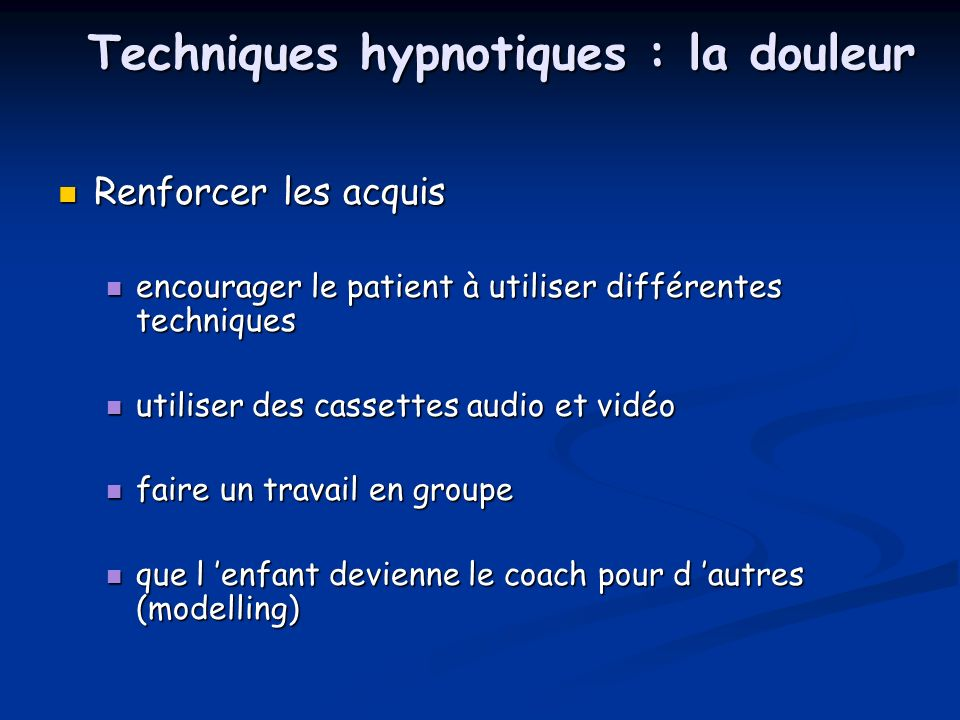 Techniques hypnotiques : la douleur