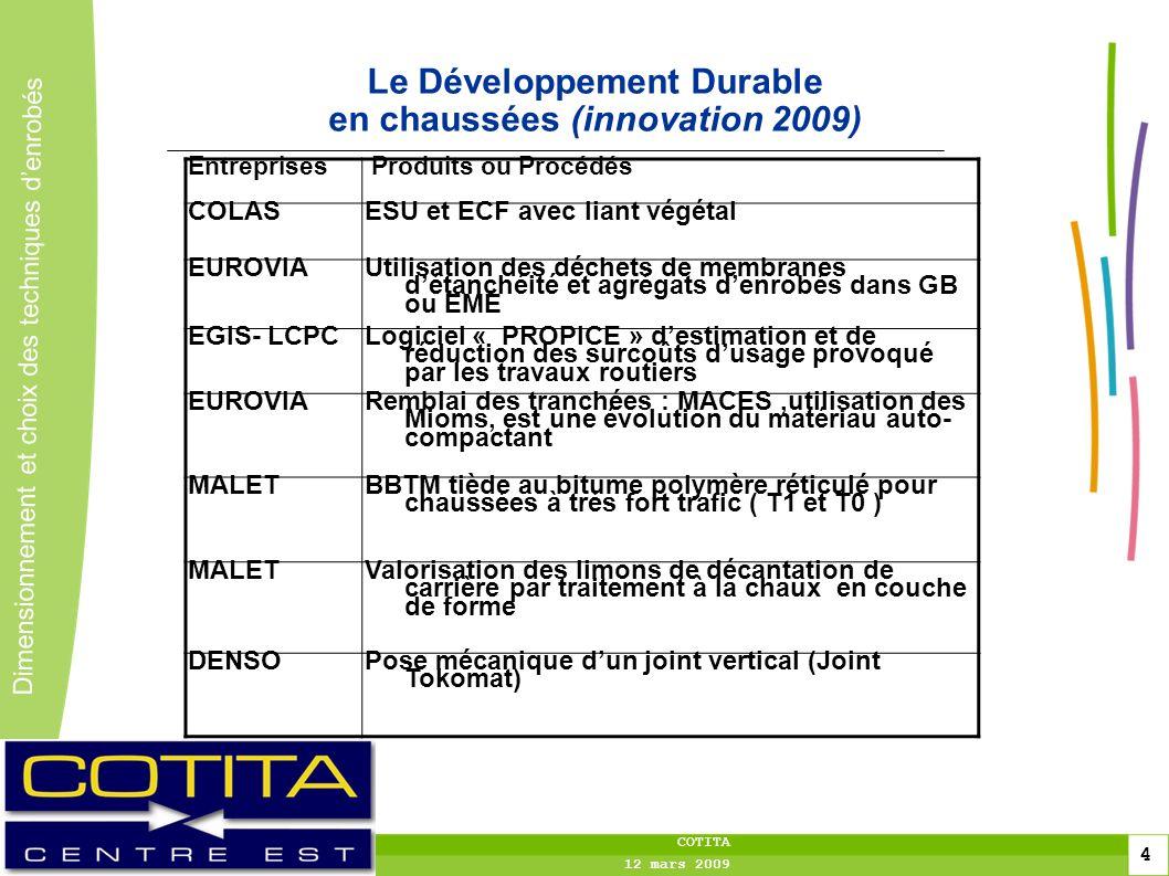 Le Développement Durable en chaussées (innovation 2009)