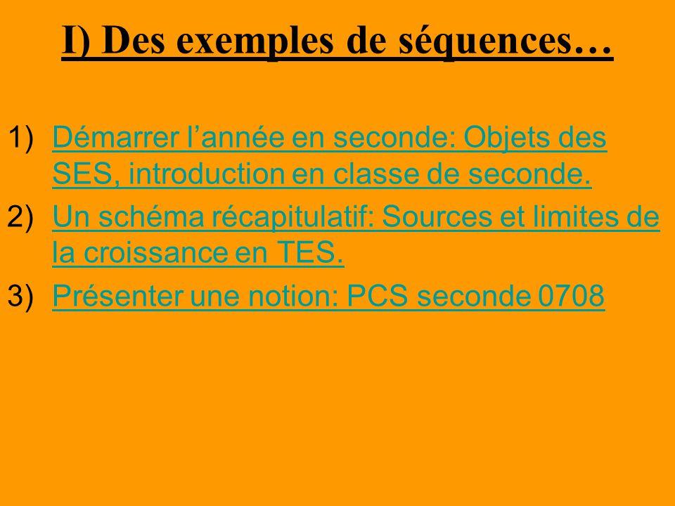 I) Des exemples de séquences…