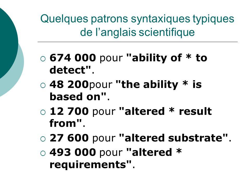 Quelques patrons syntaxiques typiques de l'anglais scientifique