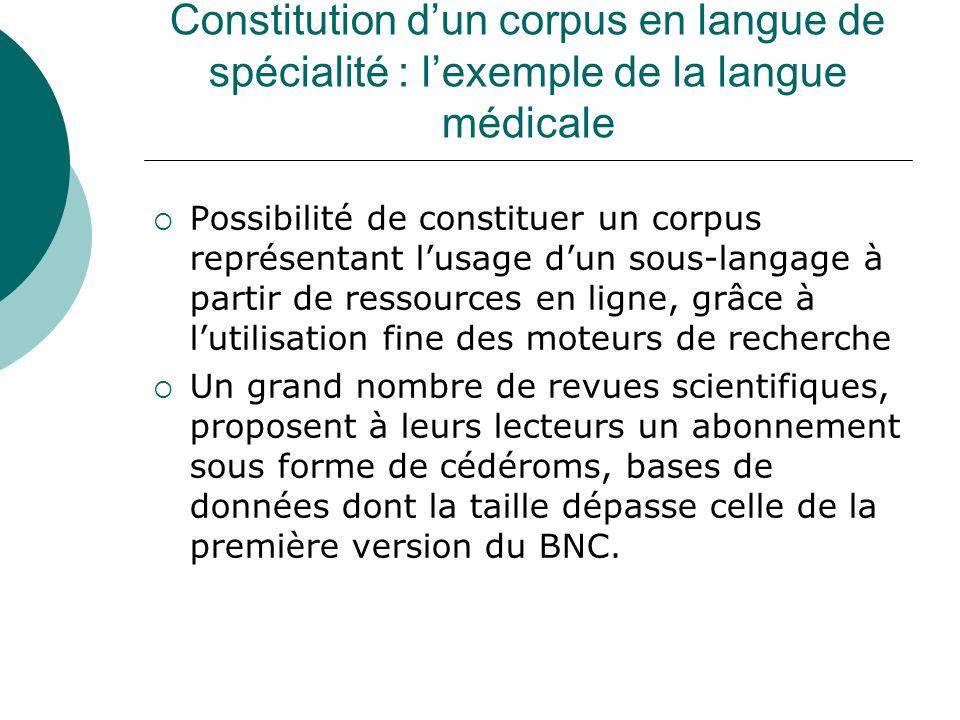 Constitution d'un corpus en langue de spécialité : l'exemple de la langue médicale