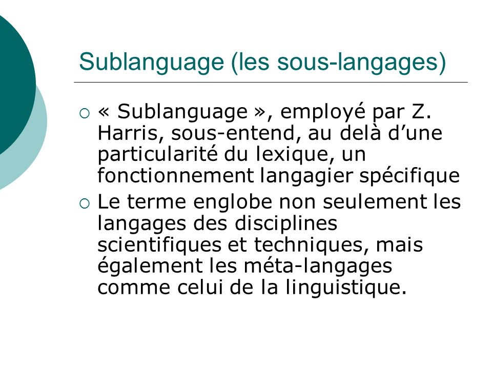 Sublanguage (les sous-langages)