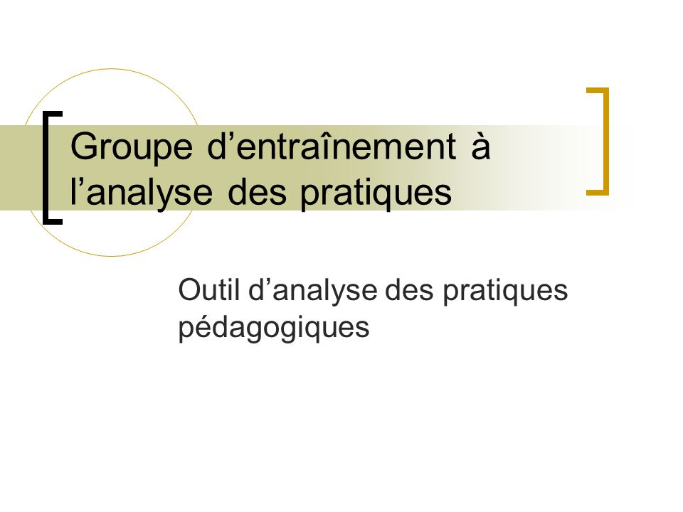 Groupe d'entraînement à l'analyse des pratiques