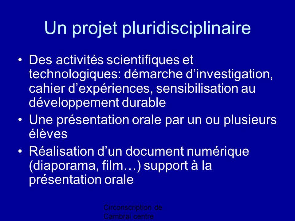 Un projet pluridisciplinaire