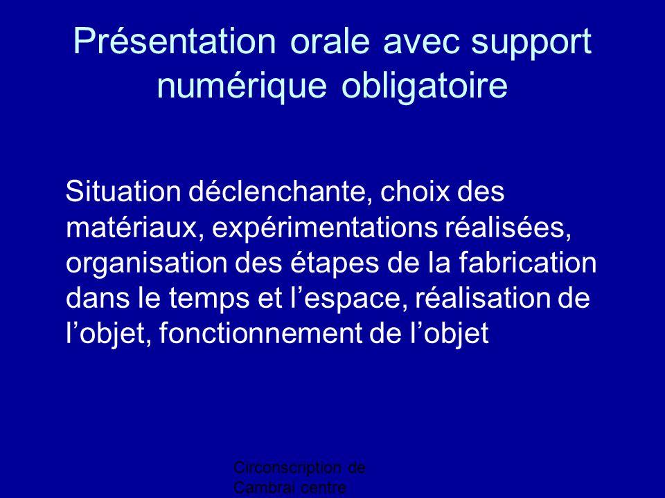 Présentation orale avec support numérique obligatoire