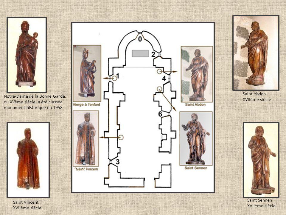 Saint Abdon XVIIème siècle. Notre-Dame de la Bonne Garde, du XVème siècle, a été classée monument historique en 1958.