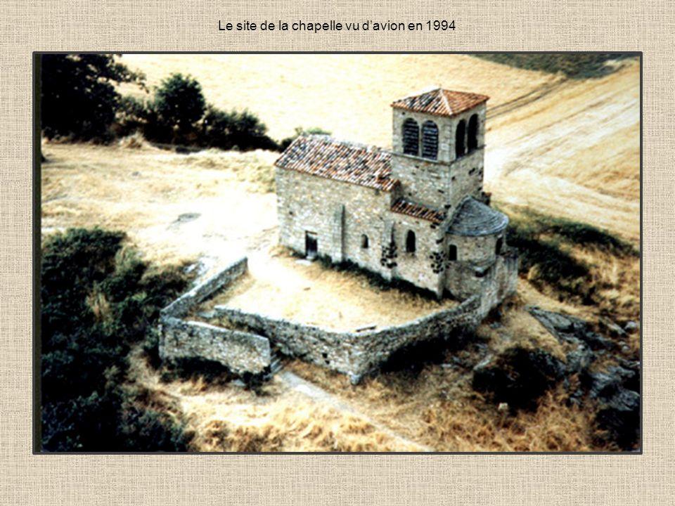 Le site de la chapelle vu d'avion en 1994