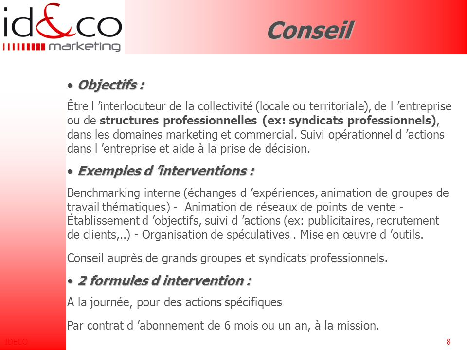 Conseil Objectifs : Exemples d 'interventions :