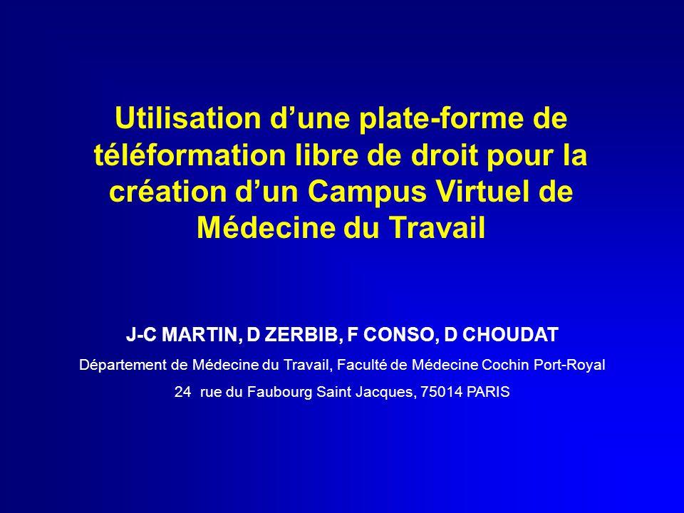 Utilisation d'une plate-forme de téléformation libre de droit pour la création d'un Campus Virtuel de Médecine du Travail