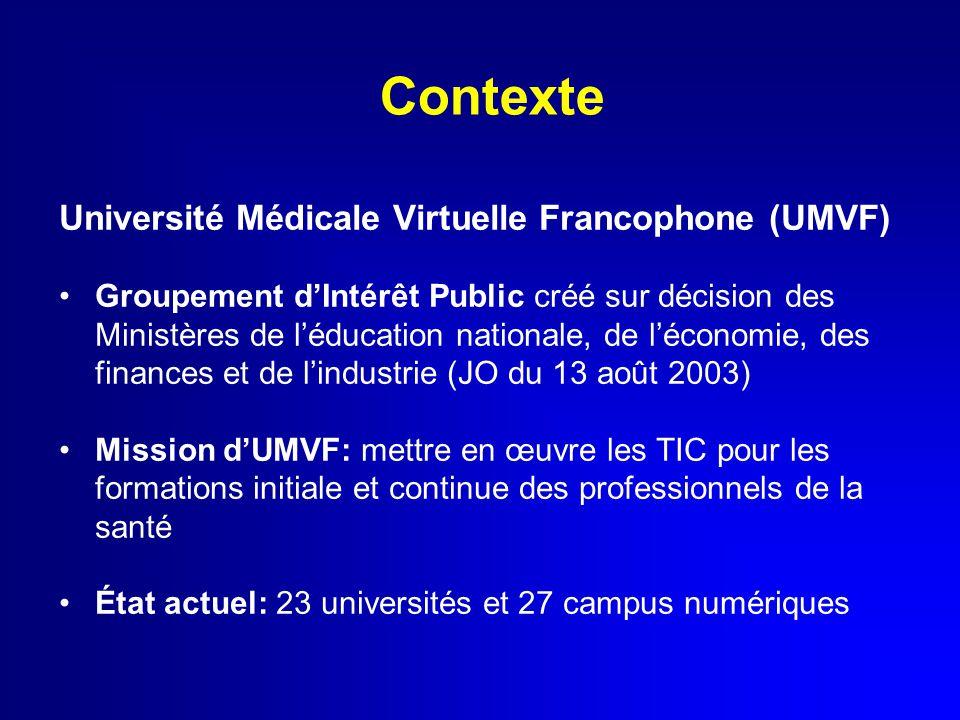 Contexte Université Médicale Virtuelle Francophone (UMVF)