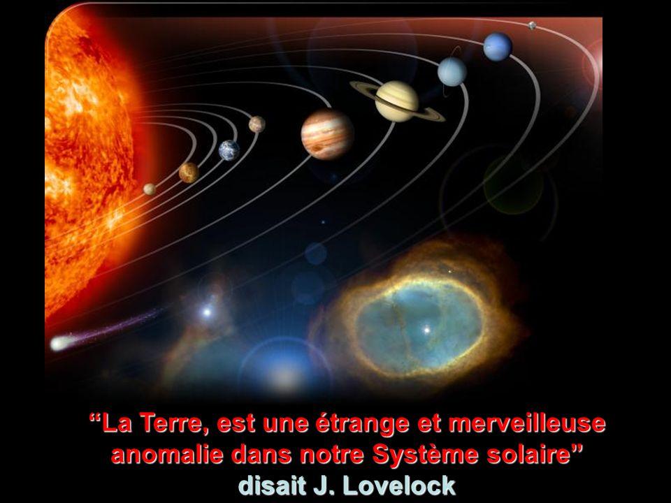 La Terre, est une étrange et merveilleuse anomalie dans notre Système solaire