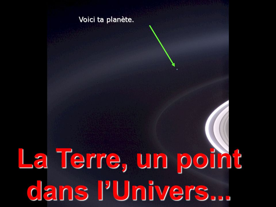 La Terre, un point dans l'Univers...