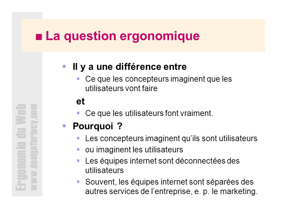  La question ergonomique