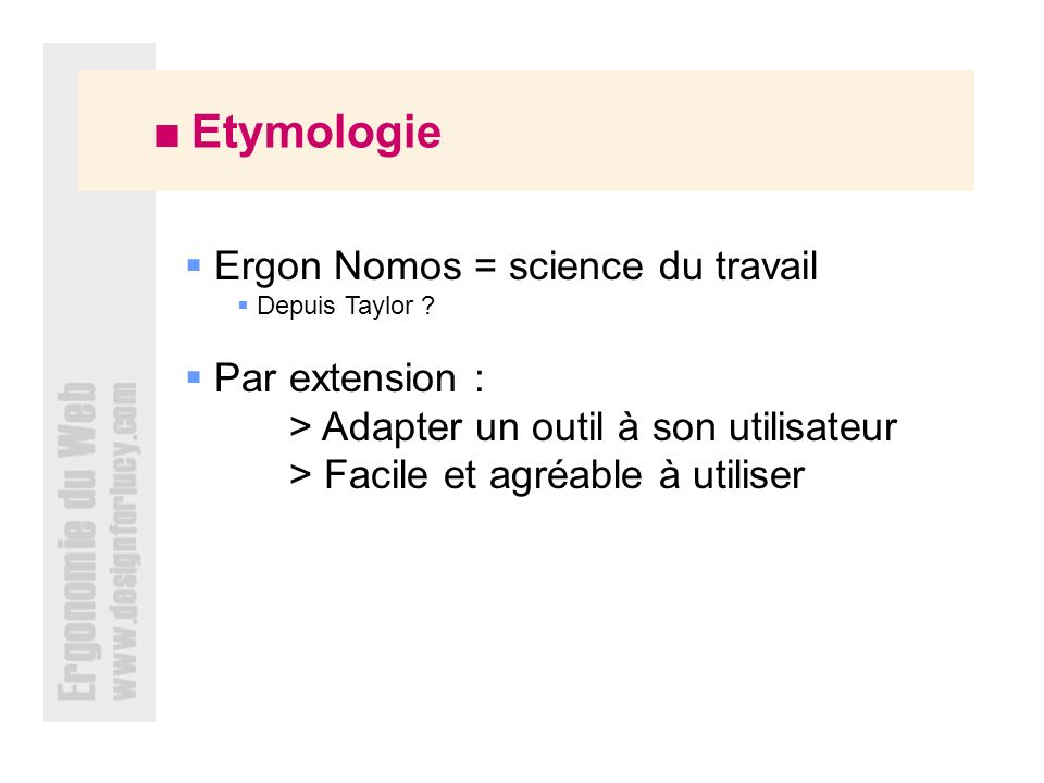 Ergon Nomos = science du travail