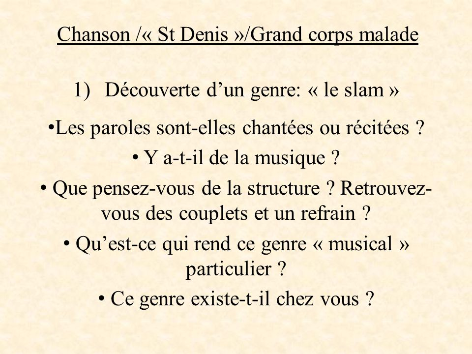 Chanson /« St Denis »/Grand corps malade