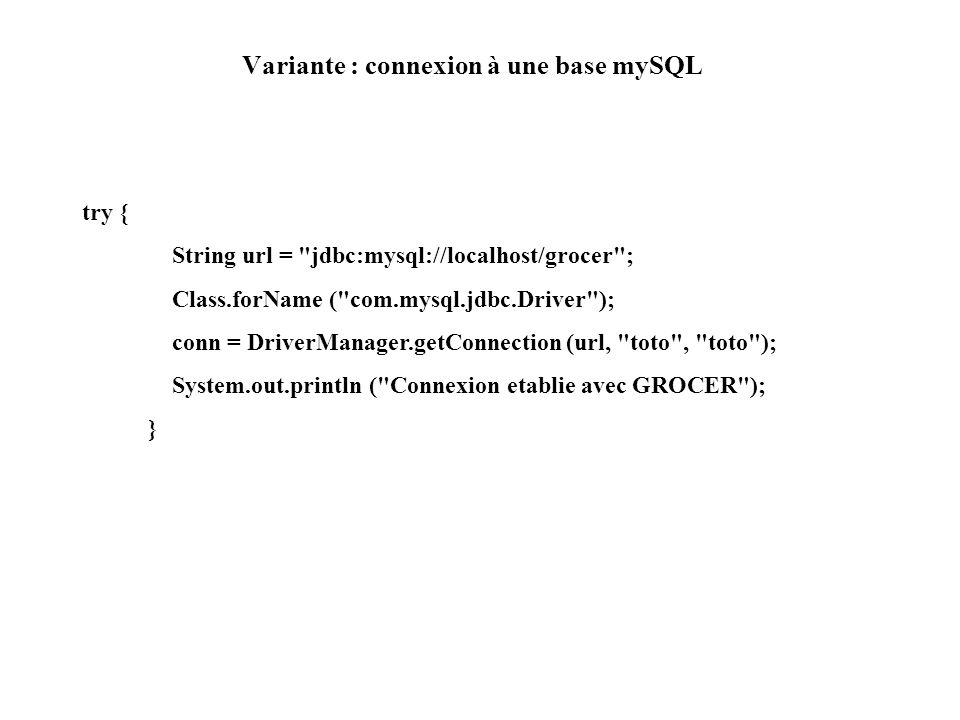 Variante : connexion à une base mySQL