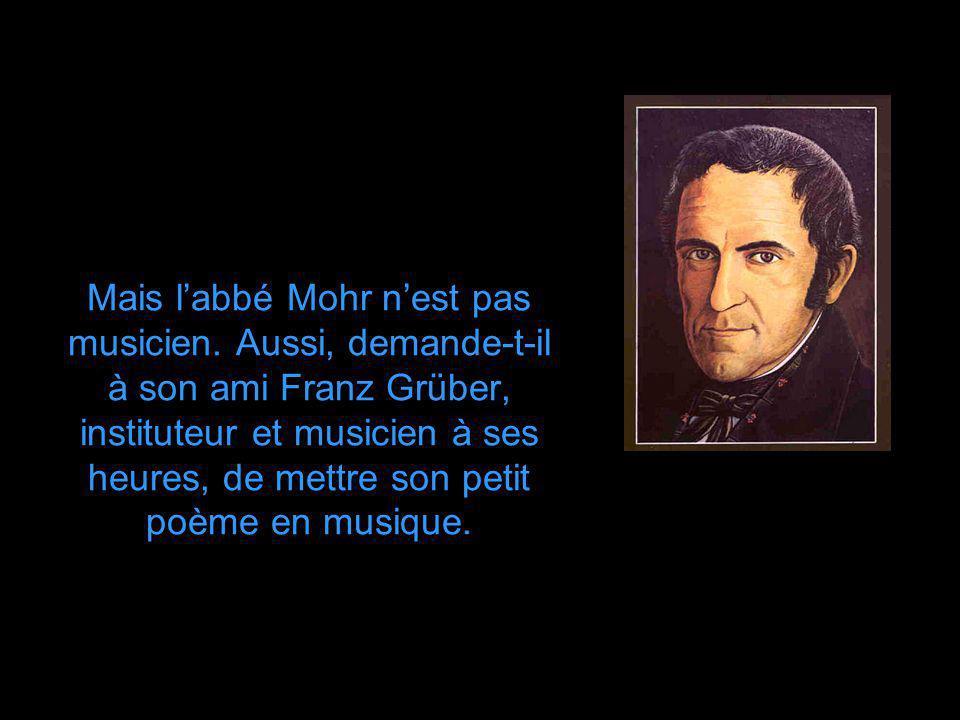 Mais l'abbé Mohr n'est pas musicien