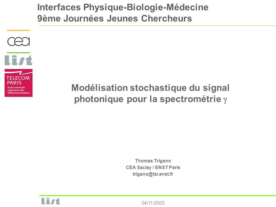 Modélisation stochastique du signal photonique pour la spectrométrie g