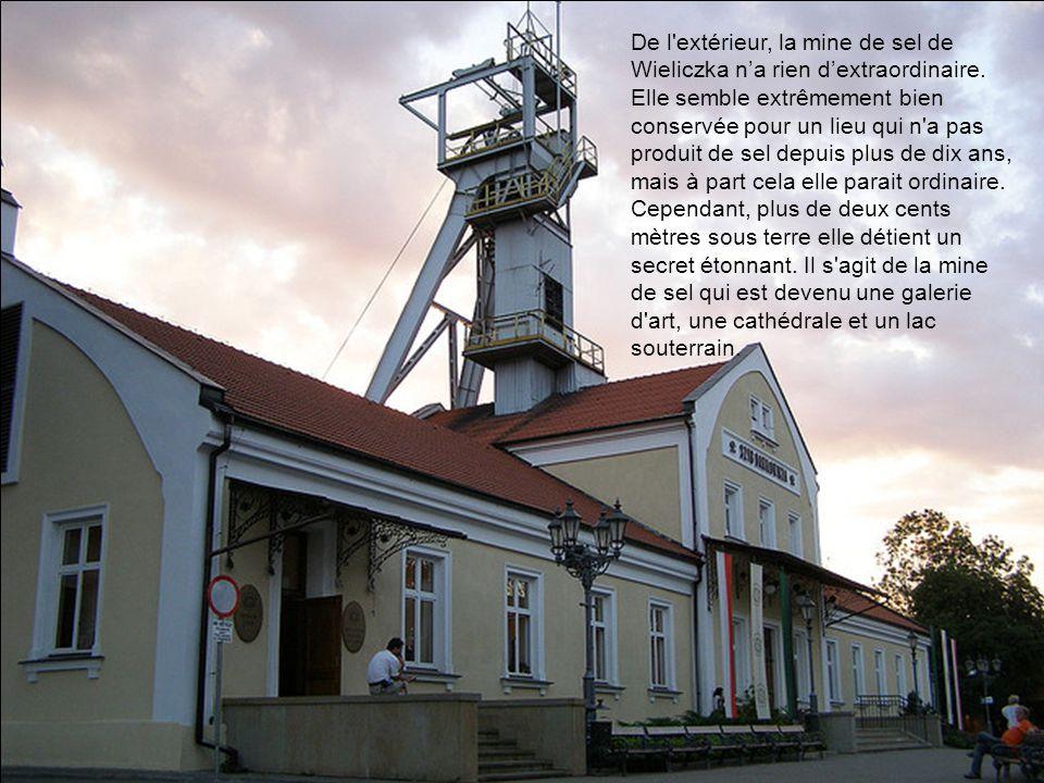 De l extérieur, la mine de sel de Wieliczka n'a rien d'extraordinaire