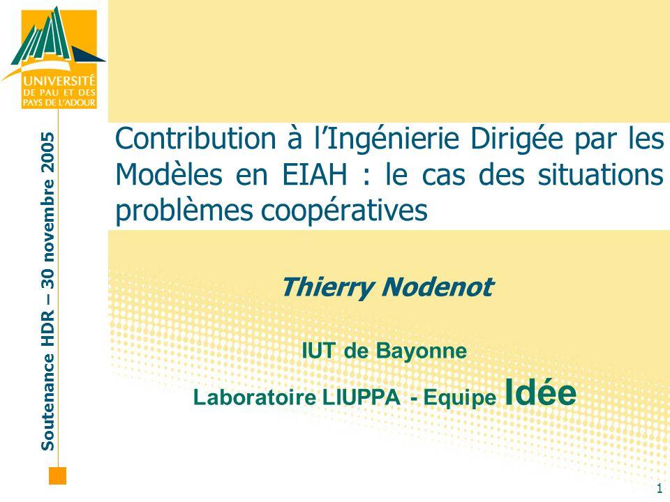 Thierry Nodenot IUT de Bayonne Laboratoire LIUPPA - Equipe Idée