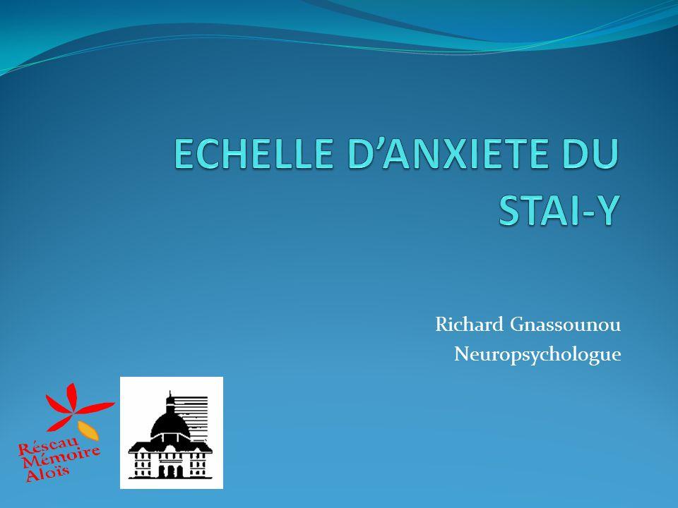 ECHELLE D'ANXIETE DU STAI-Y