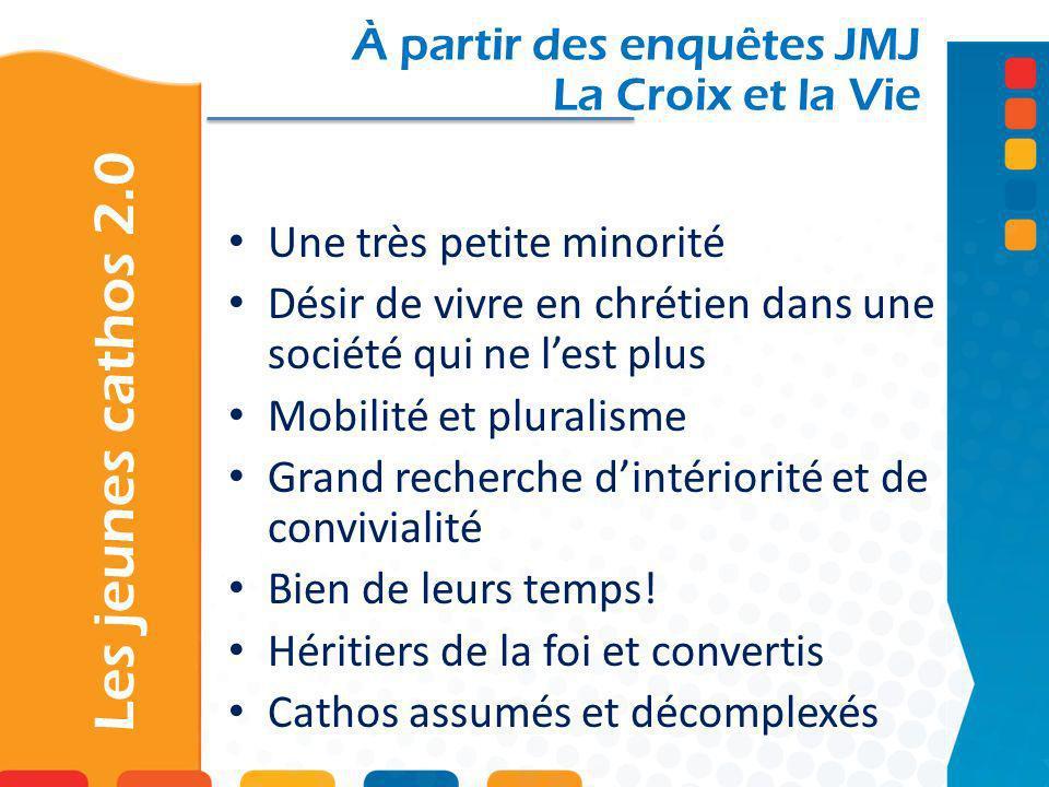 Les jeunes cathos 2.0 À partir des enquêtes JMJ La Croix et la Vie