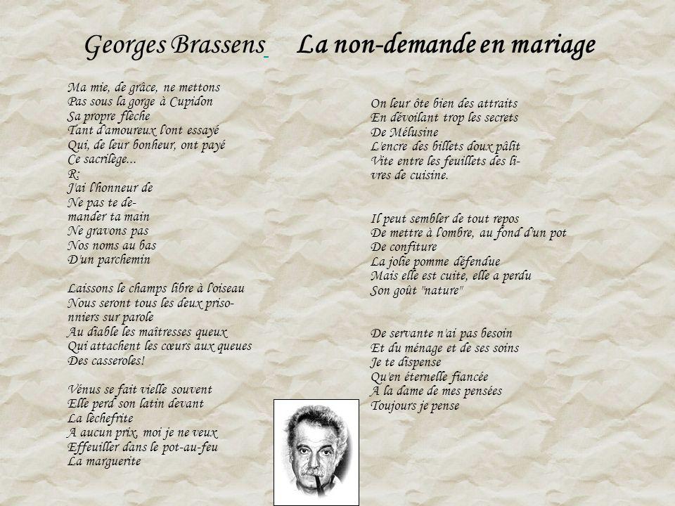 Georges Brassens La non-demande en mariage