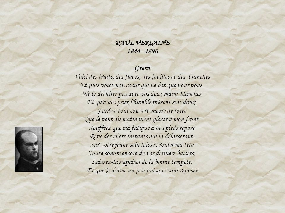 PAUL VERLAINE 1844 - 1896 Green.