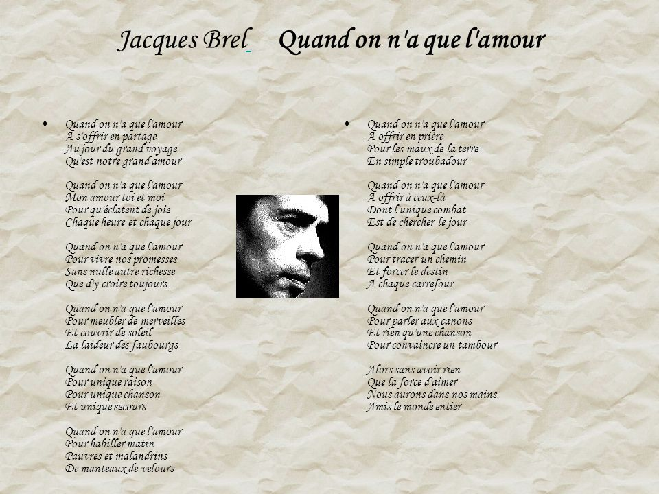 Jacques Brel Quand on n a que l amour